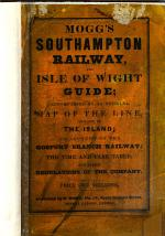 Mogg's Southampton Railway and Isle of Wight Guide; accompanied by an official map of the line, and one of the island; an account of the Gosport Branch Railway, etc