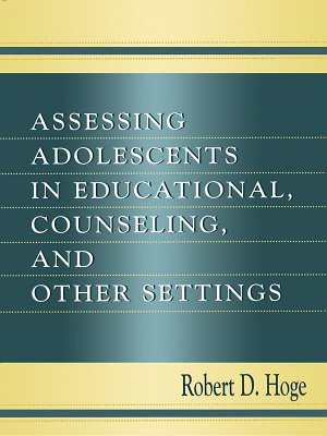 Assessing Adolescents in Educational  Counseling  and Other Settings PDF