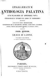 Epigrammatum anthologia palatina: cum Planudeis et appendice nova epigrammatum veterum ex libris et marmoribus ductorum, Volume 2