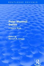 Revival: Peter Maxwell Davies: A Source Book (2002): A Source Book