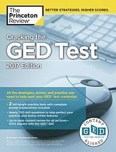 Cracking the GED Test with 2 Practice Tests  2017 Edition Book