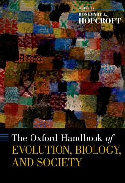 The Oxford Handbook of Evolution  Biology  and Society PDF