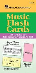 Music Flash Cards   Set B  Hal Leonard Student Piano Library