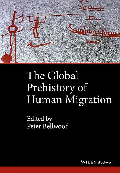Download The Global Prehistory of Human Migration Book