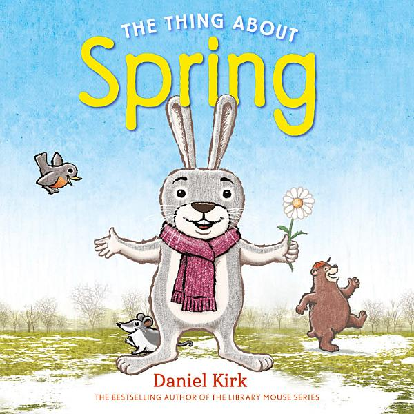 Download The Thing About Spring Book