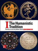 The Humanistic Tradition Volume 1  Prehistory to the Early Modern World