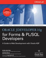 Oracle JDeveloper 10g for Forms   PL SQL Developers  A Guide to Web Development with Oracle ADF PDF