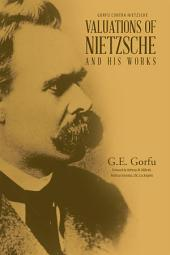 Valuations of Nietzsche and His Works