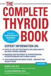 The Complete Thyroid Book, Second Edition: Edition 2