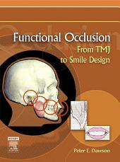 Functional Occlusion - E-Book: From TMJ to Smile Design
