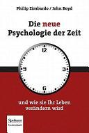 Die neue Psychologie der Zeit PDF