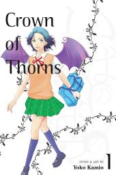 Crown of Thorns: Volume 1