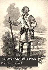 Kit Carson Days (1809-1868)