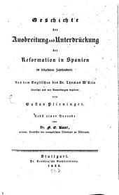 Geschichte der Ausbreitung und Unterdrückung der Reformation in Spanien im 16. Jahrhunderte