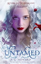 Untamed: A Splintered Companion