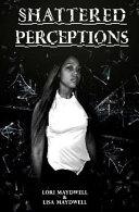 Shattered Perceptions PDF