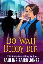 Do Wah Diddy Die