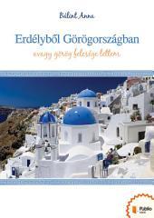 Erdélyből Görögországban