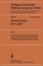Junktoren und Quantoren. Baumverfahren. Sequenzenlogik. Dialogspiele. Axiomatik. Natürliches Schließen. Kalkül der Positiv- und Negativteile. Spielarten der Semantik