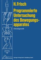 Programmierte Untersuchung des Bewegungsapparates: Chirodiagnostik