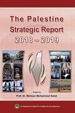 The Palestine Strategic Report 2018-2019