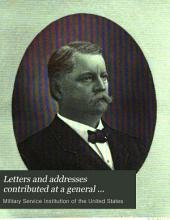 Letters and Addresses Contributed at a General Meeting of the Military Service Institution: Held at Governor's Island, N. Y. H., February 25, 1886, in Memory of Winfield Scott Hancock, Major-general in the Army of the United States