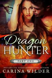 Dragon Hunter, Book One