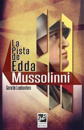 La pista de Edda Mussolini