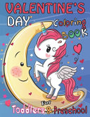 Valentine's Day Coloring Book for Toddlers and Preschool