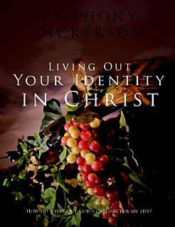 Living Out Your Identity in Christ Book
