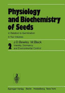 Physiology and Biochemistry of Seeds in Relation to Germination