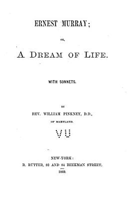 Ernest Murray  Or  A Dream of Life