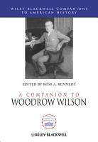 A Companion to Woodrow Wilson PDF