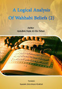 A Logical Analysis Of Wahhabi Beliefs  2