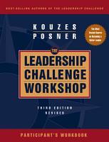 The Leadership Challenge Workshop  Participant s Workbook PDF