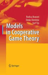 Models in Cooperative Game Theory: Edition 2