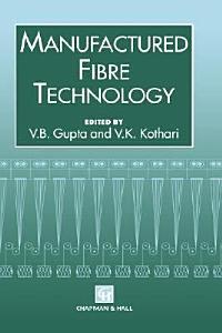 Manufactured Fibre Technology