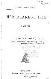Her Dearest Foe: A Novel
