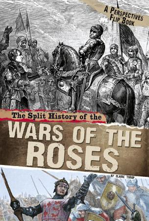 The Split History of the War of the Roses PDF