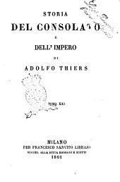Storia del consolato e dell'impero di Adolfo Thiers: Volume 21