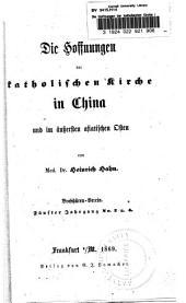 Die Hoffnungen der katholischen Kirche in China und im äussersten asiatischen Osten