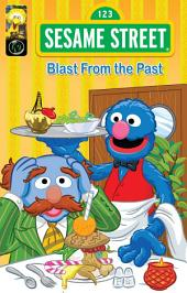 Sesame Street Comics: Blast from the Past