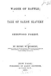 Wager of Battle: A Tale of Saxon Slavery in Sherwood Forest