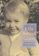 Life Behind Glass