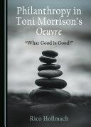 Philanthropy in Toni Morrison's Oeuvre
