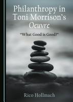 Philanthropy in Toni Morrison   s Oeuvre PDF
