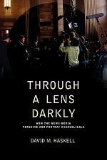 Through a Lens Darkly