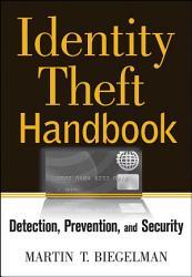 Identity Theft Handbook Book PDF