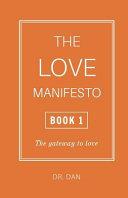 The Love Manifesto - Book 1