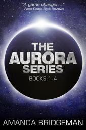 Aurora Series Box Set #1: Books 1-4